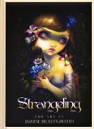 LIBROS U.S.GAMES | LIBRO Strangeling (The Art Of Jasmine Becket-Griffith) (USG)